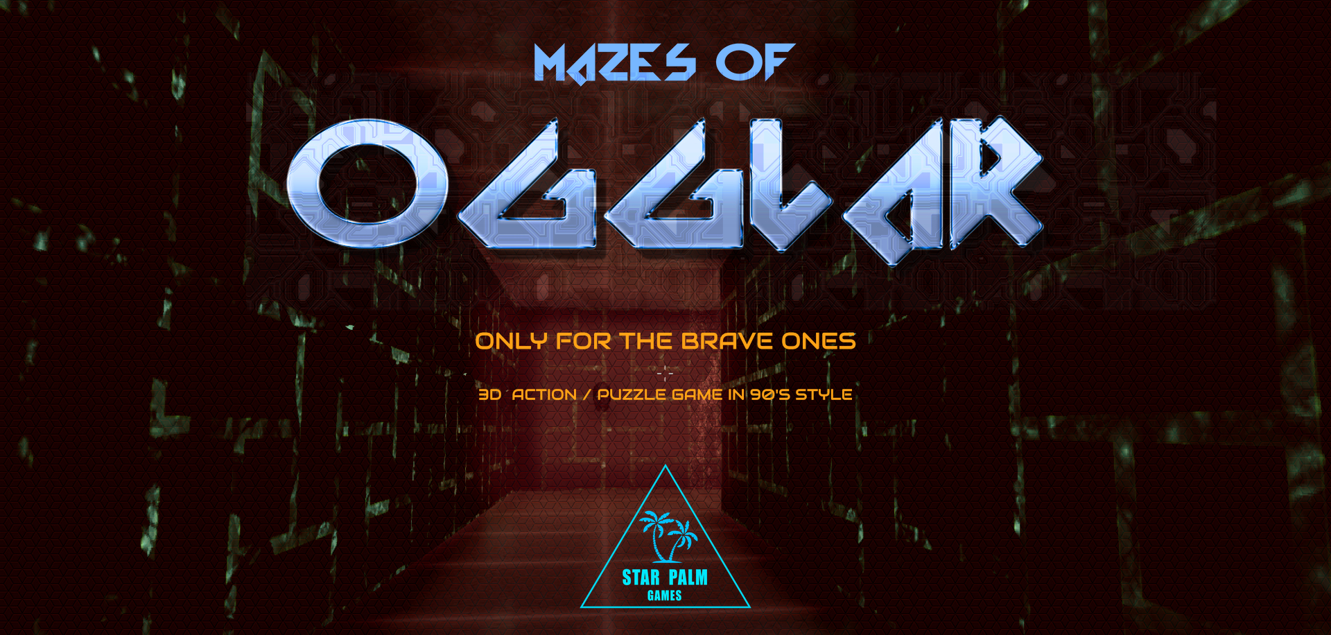 ONLY FOR THE BRAVE ONES! - MAZES OF OGGLAR by Star Palm Games