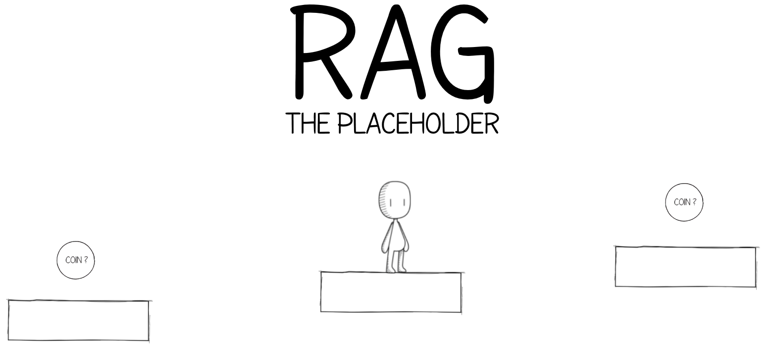 Rag - The Placeholder