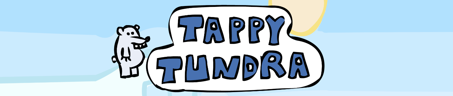 Tappy Tundra