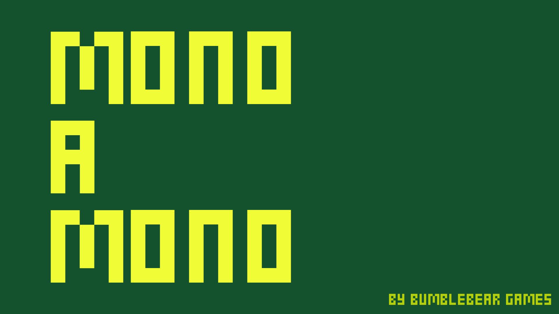 MONO A MONO
