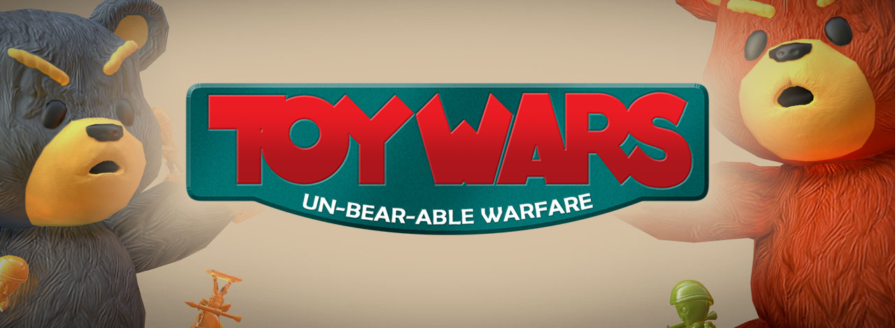 Toy Wars: Un-Bear-Able Warfare