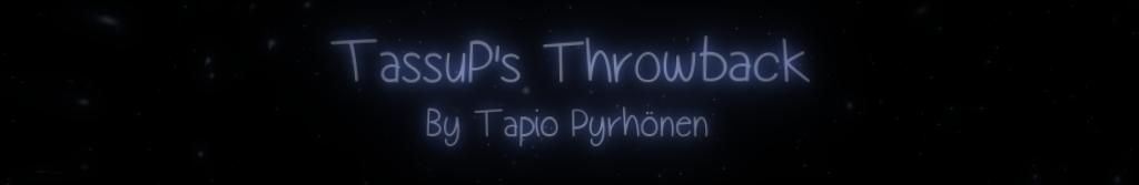 TassuP's Throwback