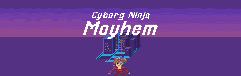Cyborg Ninja Mayhem