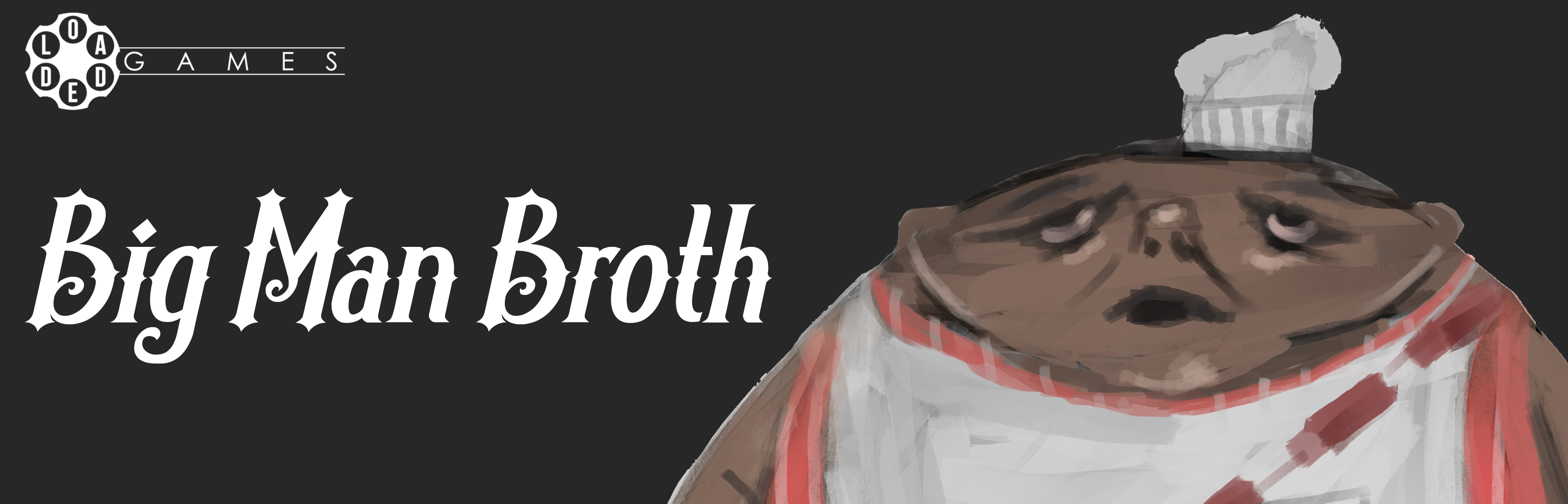 Big Man Broth